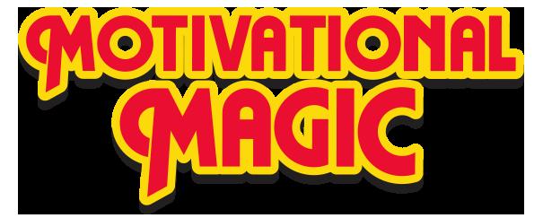 Motivational Magic